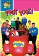 Go to record The Wiggles. Toot toot!