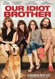 Go to record Our idiot brother
