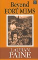 Go to record Beyond Fort Mims : a western story