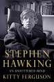 Go to record Stephen Hawking : an unfettered mind