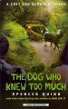 Go to record The dog who knew too much : a Chet and Bernie mystery