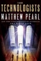 Go to record The technologists : a novel