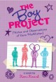 Go to record The Boy Project : (notes and observations of Kara McAllist...