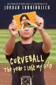 Go to record Curveball : the year I lost my grip