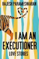 Go to record I am an executioner : love stories