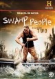 Go to record Swamp people. Season two.