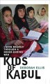 Go to record Kids of Kabul : living bravely through a never-ending war
