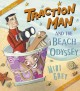 Go to record Traction Man and the beach odyssey