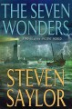 Go to record The seven wonders : a novel of the ancient world
