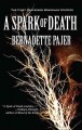 Go to record A spark of death : a Professor Bradshaw mystery