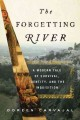 Go to record The forgetting river : a modern tale of survival, identity...