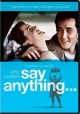 Go to record Say anything-