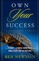 Go to record Own your success : the power to choose greatness and make ...