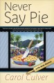 Go to record Never say pie : a pie shop mystery