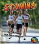 Go to record Stamina : get stronger and play longer!