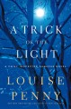 Go to record A trick of the light : a Chief Inspector Gamache novel