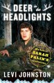 Go to record Deer in the headlights : my life in Sarah Palin's crosshairs