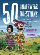Go to record 50 underwear questions : a bare-all history