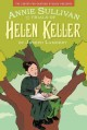 Go to record Annie Sullivan and the trials of Helen Keller