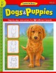 Go to record Dogs & puppies : learn to draw and color 25 favorite dog b...
