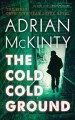 Go to record The cold cold ground : a Detective Sean Duffy novel / by A...