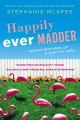 Go to record Happily ever madder : misadventures of a mad fat girl