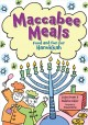 Go to record Maccabee meals : food and fun for Hanukkah