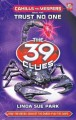 Go to record The 39 clues. Cahills vs. Vespers. Book five, Trust no one