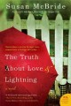Go to record The truth about love and lightning