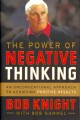Go to record The power of negative thinking : an unconventional approac...