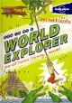 Go to record How to be a world explorer : your all-terrain training man...