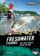 Go to record Freshwater fishing : bass, trout, walleye, catfish, and more