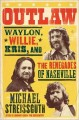 Go to record OUTLAW : Waylon Jennings, Willie Nelson, Kris Kristofferso...