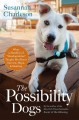 """Go to record The possibility dogs : what a handful of """"unadoptables"""" ta..."""