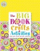 Go to record The big book of crafts & activities