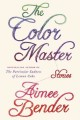 Go to record The color master : stories