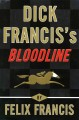 Go to record Dick Francis's bloodline