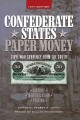 Go to record Confederate States paper money : Civil War currency from t...