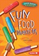 Go to record Fun food inventions