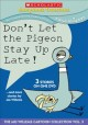 Go to record Don't let the pigeon stay up late! ...and more stories by ...