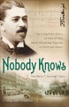 Go to record Nobody knows : the forgotten story of one of the most infl...