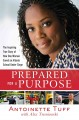 Go to record Prepared for a purpose : the inspiring true story of how o...