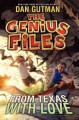 Go to record From Texas with love : the Genius Files #4