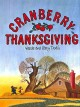 Go to record Cranberry Thanksgiving