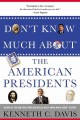Go to record Don't know much about the American presidents : everything...