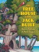 Go to record The tree house that Jack built