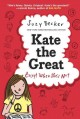 Go to record Kate the great, except when she's not
