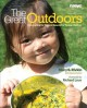 Go to record The great outdoors : advocating for natural spaces for you...