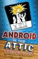 Go to record Android in the attic