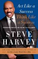 Go to record Act like a success, think like a success : discovering you...